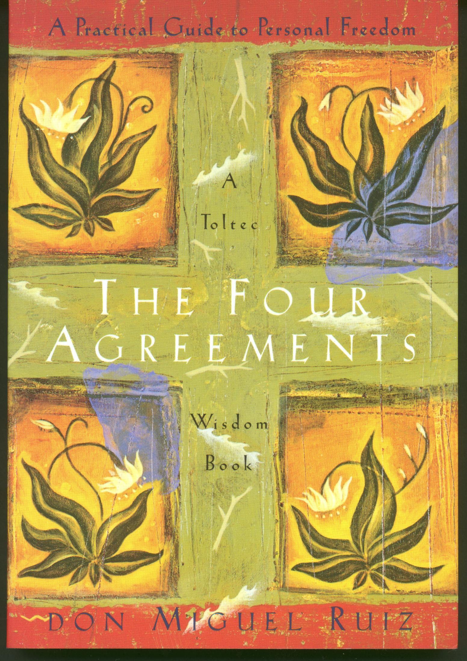 Book Review The Four Agreements A Practical Guide To Personal